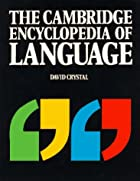 cover of Cambridge Encyclopedia of Language