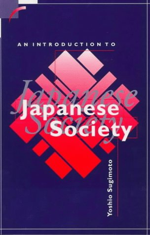 An Introduction to Japanese Society (Contemporary Japanese Society), Sugimoto, Yoshio