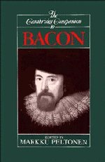 The Cambridge Companion to Bacon (Cambridge Companions to Philosophy) by Markku Peltonen (Editor)