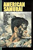 American Samurai : Myth and Imagination in the Conduct of Battle in the First Marine Division 1941-1951 - book cover picture