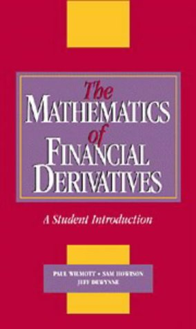 The Mathematics of Financial Derivatives: A Student Introduction