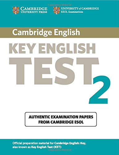 Cambridge Key English Test 2 Student's Book: Examination Papers from the University of Cambridge ESOL Examinations (KET Practice Tests)