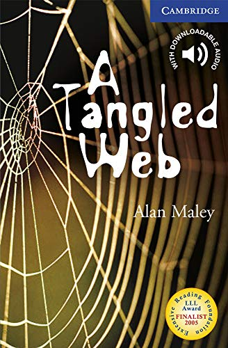 A Tangled Web Level 6 (Cambridge English Readers)