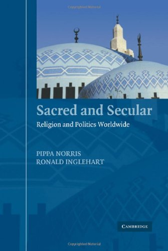 Sacred and Secular: Religion and Politics Worldwide, by Norris, P. and Inglehart, R.