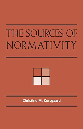 The Sources of Normativity Book Cover Picture