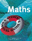 Maths: A Student's Survival Guide: A Self-Help Workbook for Science and Engineering Students - book cover picture
