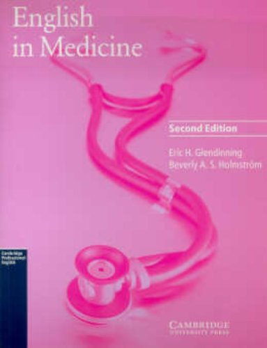 English in Medicine Student's book: A Course in Communication Skills