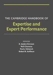 103. The Cambridge Handbook of Expertise and Expert Performance (Cambridge Handbooks in Psychology)