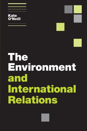 PDF The Environment and International Relations Themes in International Relations
