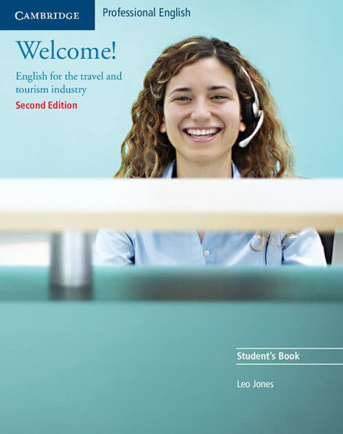 Welcome! Student's Book: English for the Travel and Tourism Industry