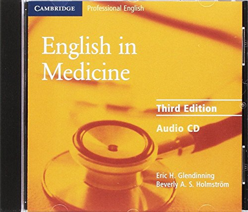 English in Medicine Audio CD: A Course in Communication Skills (Cambridge Professional English)