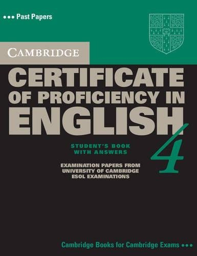 Cambridge Certificate of Proficiency in English 4 Student's Book with Answers (CPE Practice Tests)