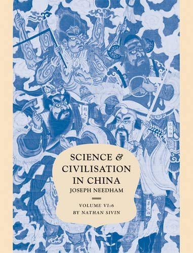 Science and Civilisation in China: Volume 6, Biology and Biological Technology; Part 6, Medicine