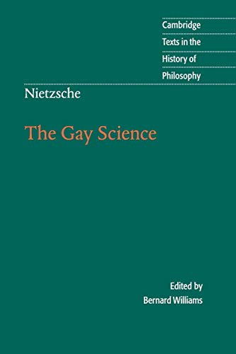 The Gay Science, by Nietzsche, F.