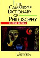 The Cambridge Dictionary of Philosophy by Robert Audi (Editor)