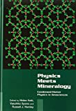 Physics Meets Mineralogy: Condensed-Matter Physics in Geosciences