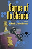 Games of No Chance (Mathematical Sciences Research Institute Publications) - book cover picture