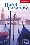 Hotel Casanova (Cambridge English Readers, Level 1)