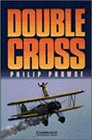 Double Cross (Cambridge English Readers: Level 3)