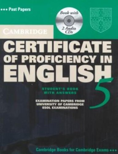 Cambridge Certificate of Proficiency in English 5 Self Study Pack: Examination Papers from University of Cambridge ESOL Examinations (CPE Practice Tests)