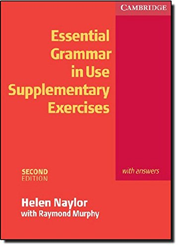 Essential Grammar in Use: Supplementary Exercises with Answers, 2nd Edition (Grammar in Use)