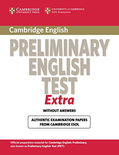 Cambridge Preliminary English Test Extra Student's Book (PET Practice Tests)