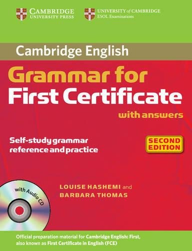 Cambridge Grammar for First Certificate with Answers and Audio CD (Cambridge Books for Cambridge Exams)