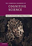 The Cambridge Handbook of Cognitive Science by Keith Frankish and William M Ramsey (Editors)