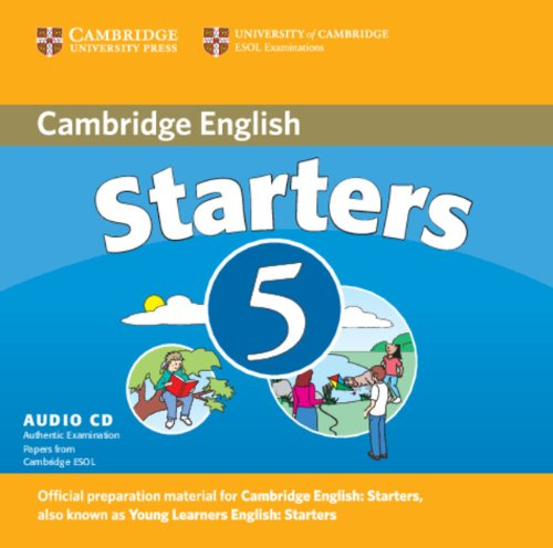 Cambridge Young Learners English Tests Starters 5 Audio CD: Examination Papers from the University of Cambridge ESOL Examinations (No. 5)