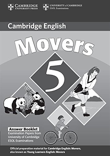 Cambridge Young Learners English Tests Movers 5 Answer Booklet: Examination Papers from the University of Cambridge ESOL Examinations (No. 5)