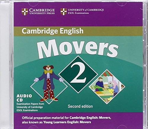 Cambridge Young Learners English Tests Movers 2 Audio CD: Examination Papers from the University of Cambridge ESOL Examinations