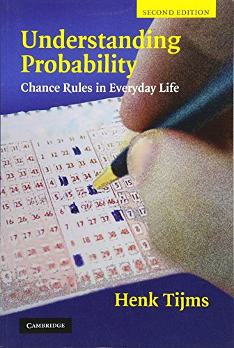 Understanding Probability: Chance Rules in Everyday Life