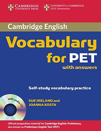 Cambridge Vocabulary for PET with Answers and Audio CD (Cambridge Books for Cambridge Exams)
