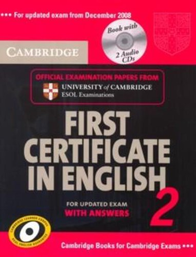 Cambridge First Certificate in English 2 for updated exam Self-study Pack: Official Examination papers from University of Cambridge ESOL Examinations (FCE Practice Tests) (No. 2)