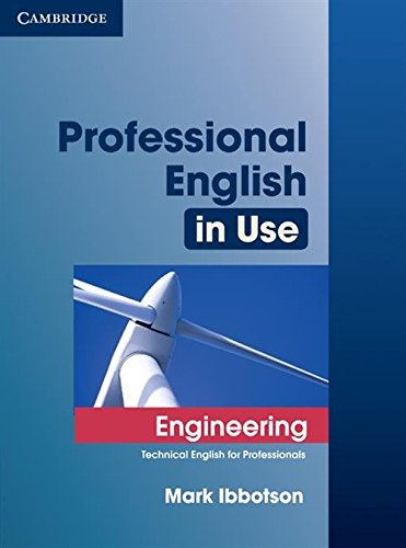 Professional English in Use Engineering With Answers: Technical English for Professionals