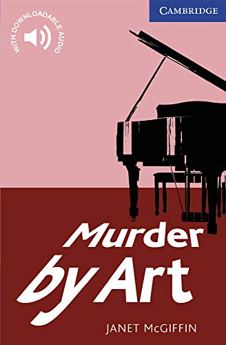 Murder by Art Level 5 Upper Intermediate (Cambridge English Readers)