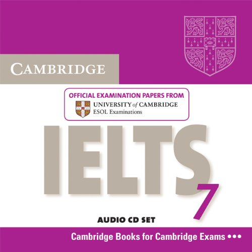 Cambridge IELTS 7 Audio CDs (2): Examination Papers from University of Cambridge ESOL Examinations (IELTS Practice Tests)