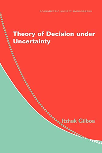 Theory of Decision under Uncertainty (Econometric Society Monographs)