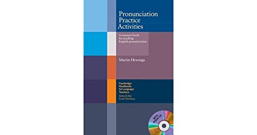 Pronunciation Practice Activities Book and Audio CD Pack: A Resource Book for Teaching English Pronunciation (Cambridge Handbooks for Language Teachers)