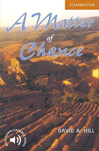 A Matter of Chance Level 4 (Cambridge English Readers)