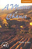 A Matter of Chance: Level 4 (Cambridge English Readers)