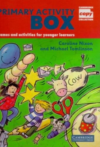 Primary Activity Box: Games and Activities for Younger Learners (Cambridge Copy Collection)
