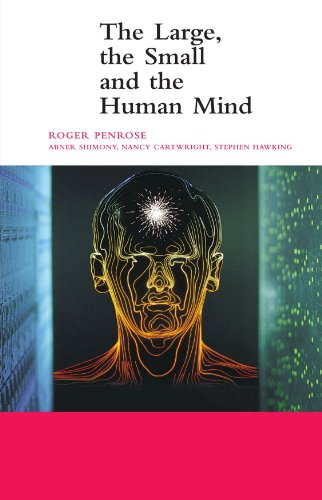 The Large, the Small and the Human Mind, by Penrose, R.