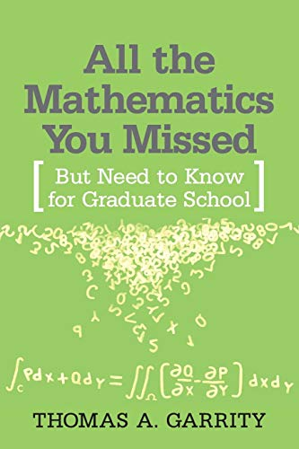 192. All the Mathematics You Missed: But Need to Know for Graduate School