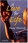A Love for Life (Cambridge English Readers Series)