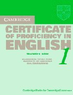 Cambridge Certificate of Proficiency in English 1 Teacher's Book: Examination papers from the University of Cambridge Local Examinations Syndicate (CPE Practice Tests) (Bk. 1)