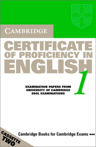 Cambridge Certificate of Proficiency in English 1 Audio Cassette Set (2 Cassettes): Examination papers from the University of Cambridge Local Examinations Syndicate (CPE Practice Tests)