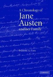 A Chronology of Jane Austen and her Family: 1700-2000, Le Faye, Deirdre