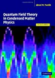 Quantum Field Theory in Condensed Matter Physics by Alexei M. Tsvelik (Hardcover)
