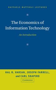 The Economics of Information Technology: An Introduction (Raffaele Mattioli Lectures)